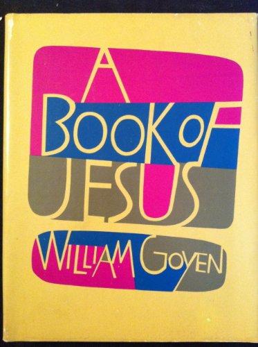 A Book of Jesus: William Goyen