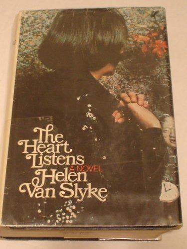 The Heart Listens: Van Slyke, Helen