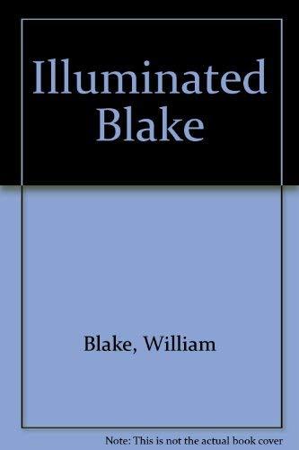 The Illuminated Blake: Blake, William