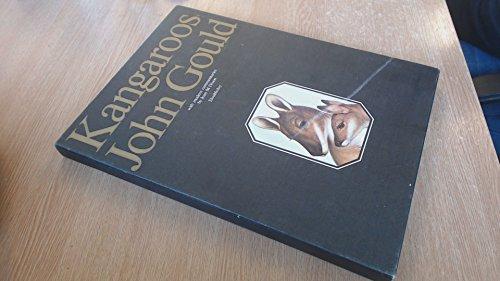 Kangaroos: John Gould: Dixon, Joan, Editor