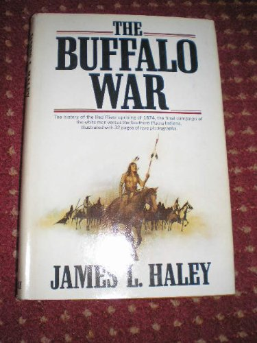 9780385061490: The Buffalo War: The History of the Red River Indian Uprising of 1874
