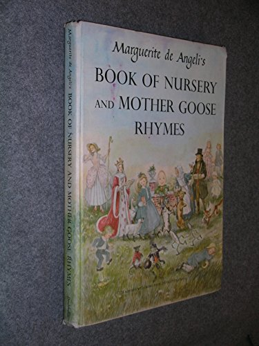 9780385062466: Marguerite De Angeli's Book of Nursery and Mother Goose Rhymes