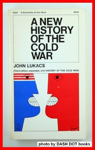 9780385062763: A New History of the Cold War