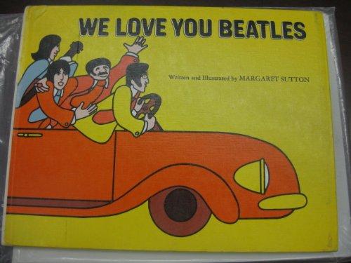 9780385063029: We Love You, Beatles