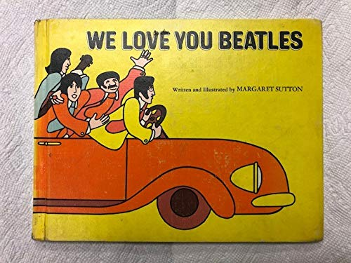 9780385063029: We Love You, Beatles