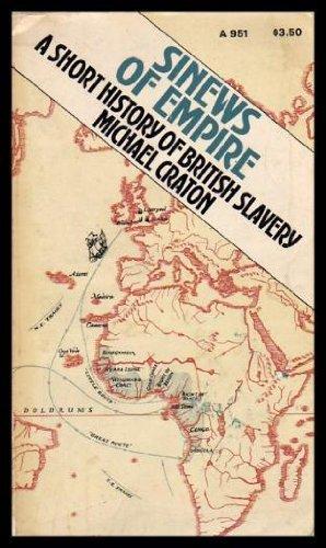 9780385063395: Sinews of empire;: A short history of British slavery