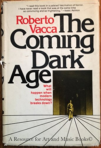 9780385063401: Title: The Coming Dark Age