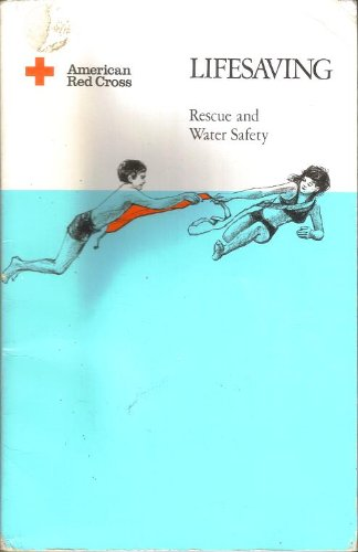 Lifesaving; Rescue and Water Safety; American Red