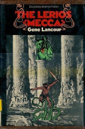 9780385063654: The Lerios mecca (Doubleday science fiction)