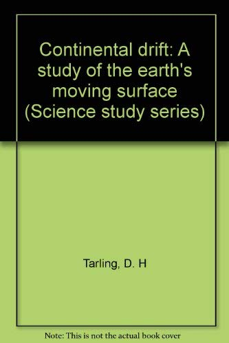9780385063845: Continental drift: A study of the earth's moving surface (Science study series)