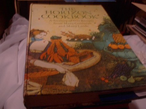 The Horizon Cookbook and Illustrated History of