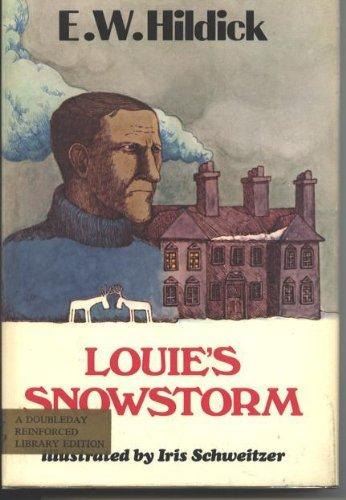Louie's snowstorm: Hildick, E. W