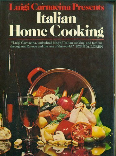 9780385064583: Luigi Carnacina Presents Italian Home Cooking