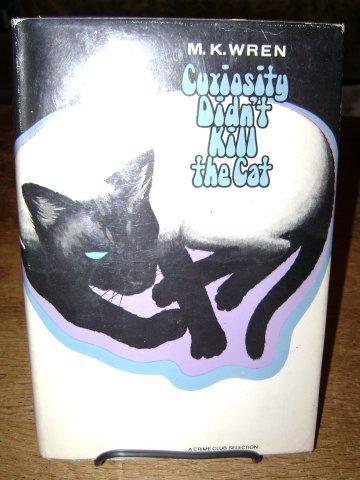 9780385064781: Curiosity Didn't Kill the Cat