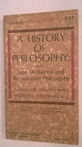 9780385065320: History of Philosophy: Late Mediaeval and Renaissance Philosophy v.3