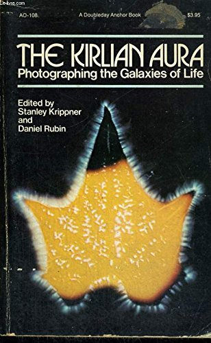 The Kirlian Aura - Photographing the Galaxies of Life
