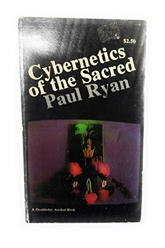 Cybernetics of the sacred: Ryan, Paul