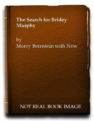 9780385066211: The Search for Bridey Murphy.