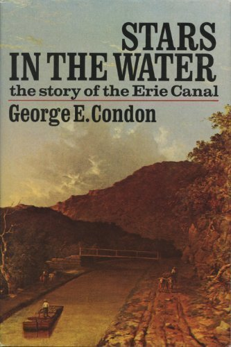 9780385066426: Stars in the water;: The story of the Erie Canal