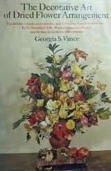 9780385066655: The Decorative Art of Dried Flower Arrangement