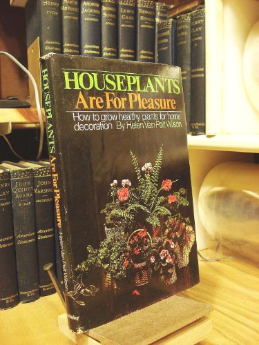 9780385067089: Houseplants Are for Pleasure; How to Grow Healthy Plants for Home Decoration
