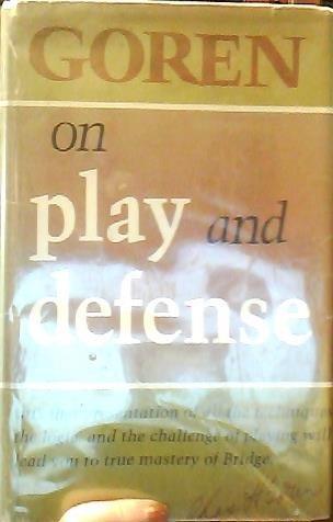 Goren on Play and Defense: Charles H. Goren