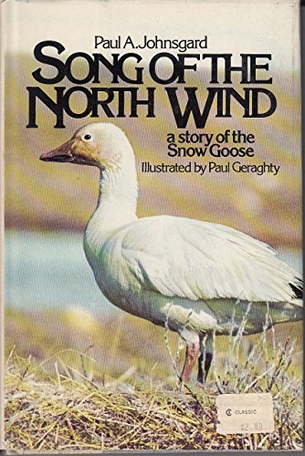 Song of the North Wind: Paul A. Johnsgard