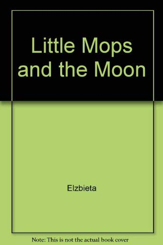 Little Mops and the Moon: Elzbieta