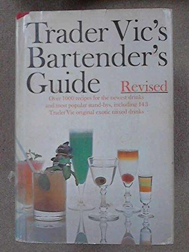 9780385068055: Trader Vic's Bartender's Guide