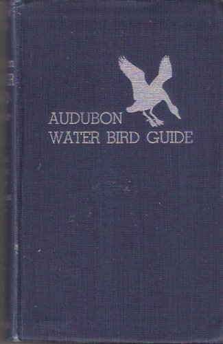 Audubon Water Bird Guide: Water, Game and: Richard Hooper Pough