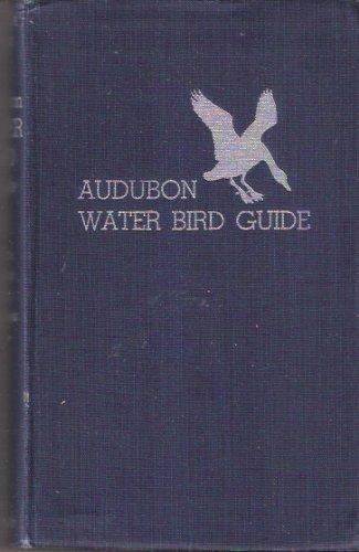 9780385068062: Audubon Water Bird Guide: Water, Game and Large Land Birds