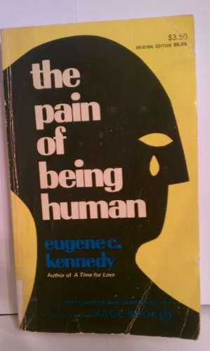 Pain of Being Human: Kennedy, Eugene