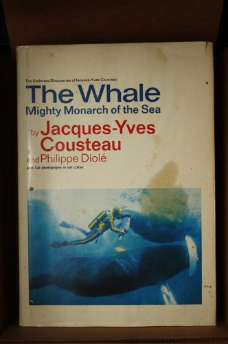 9780385068956: The Whale: Mighty Monarch of the Sea