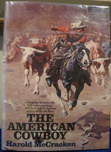The American Cowboy: McCracken, Harold