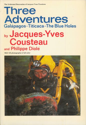 9780385069212: Galapagos & Titicaca & the Blue Holes: Galapagos, Titicaca, the Blue Holes (The Undersea Discoveries of Jacques-Yves Cousteau) (English and French Edition)