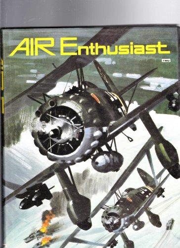 Air Enthusiast, Vol. Two (2), 1972: Green, William (managing editor)