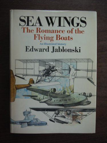 9780385069465: Seawings: The Romance of the Flying Boats