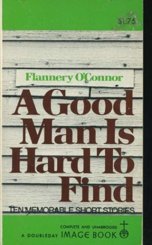 9780385069649: Good Man Is Hard to Find and Other Stories