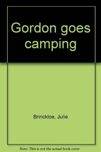 9780385069687: Gordon goes camping