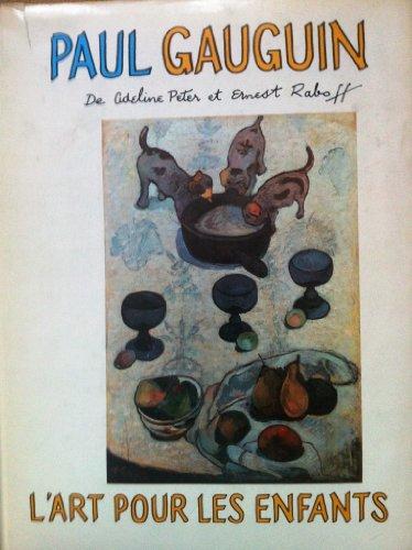 Paul Gauguin Art For Children: Adeline Peter, Ernest