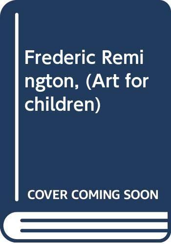 Frederic Remington: Adeline Peter; Ernest