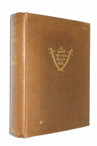 Seven Pillars of Wisdom, a Triumph: Lawrence, T. E.