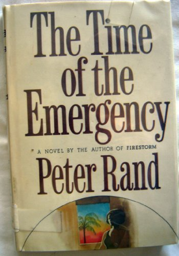 9780385070331: The time of the emergency
