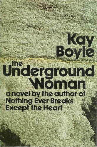 The underground woman: Boyle, Kay