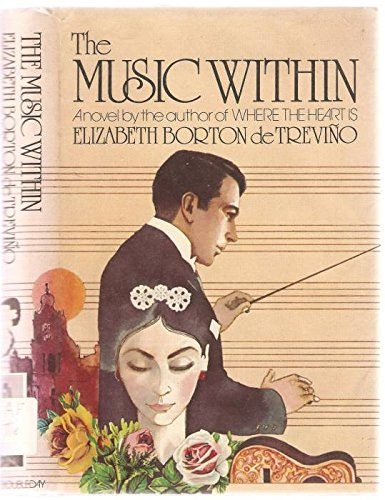 The Music Within: Trevino, Elizabeth Borton De