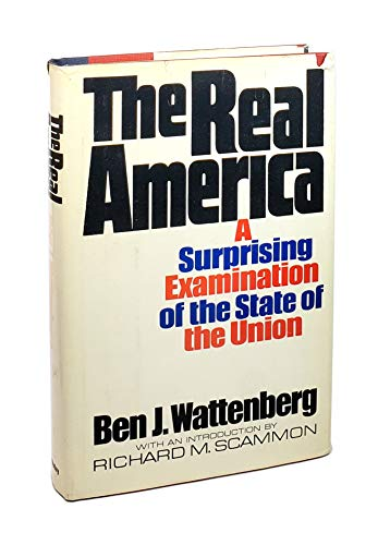 9780385070744: The real America;: A surprising examination of the state of the Union,