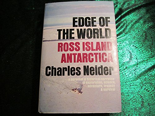 9780385070904: Edge of the world: Ross Island, Antarctica;: A personal and historical narrative