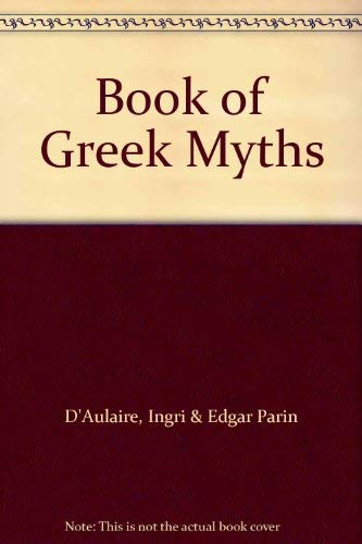 9780385071086: Daulaires Book of Greek Myths
