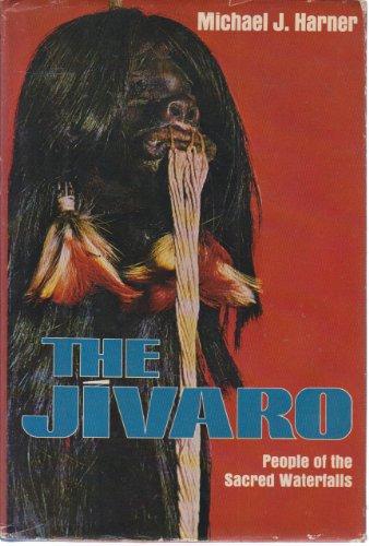 9780385071185: The Jivaro, people of the sacred waterfalls