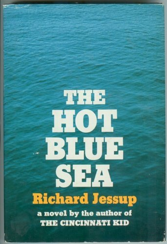 9780385071321: The hot blue sea;: A novel